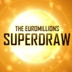 €163 Million EuroMillions Superdraw on Tuesday 26th September!